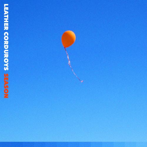 Underrated Music: Leather Corduroys' 'Season'